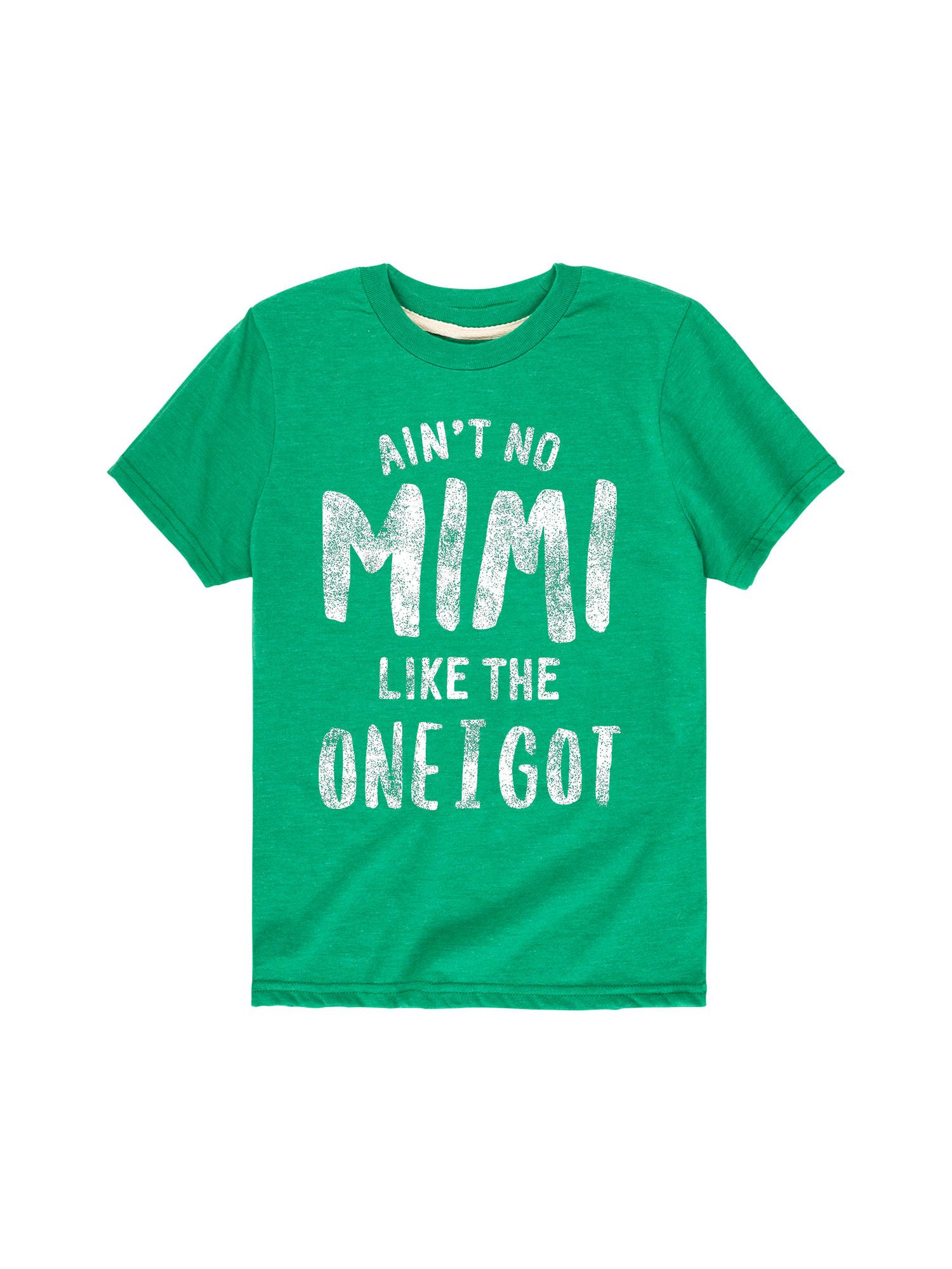 Ain't No Mimi Like The One I Got - Toddler Short Sleeve Tee