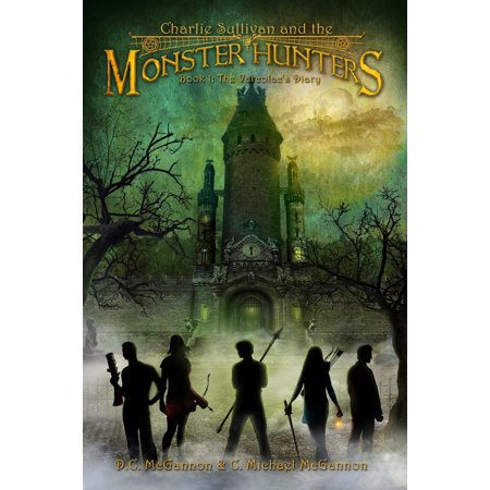Charlie Sullivan and the Monster Hunters: The Varcolac's Diary - eBook - Sullivan Monsters Inc
