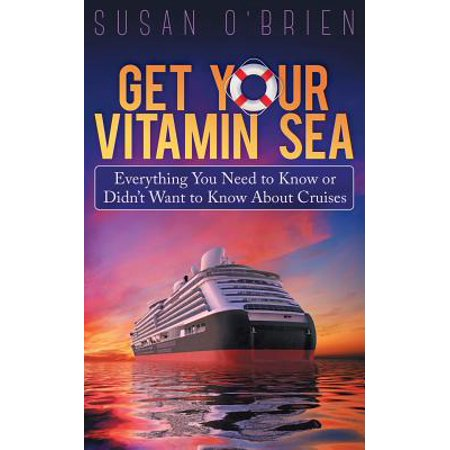 Get Your Vitamin Sea  Everything You Need To Know Or Didnt Want To Know About Cruises