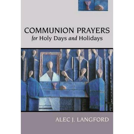 Holy Communion Prayers - Communion Prayers for Holy Days and Holidays