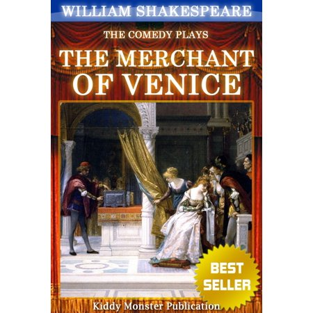 The Merchant of Venice By William Shakespeare - (Summary Of The Play Merchant Of Venice)