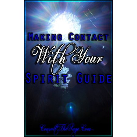 Making Contact With Your Spirit Guide - eBook - Spirit Contact