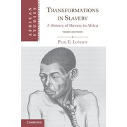 Transformations in Slavery : A History of Slavery in Africa