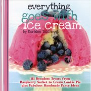 Everything Goes With Ice Cream - W. W. Press Books