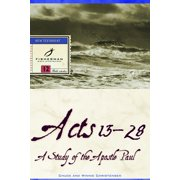 Acts 13-28 : A Study of the Apostle Paul