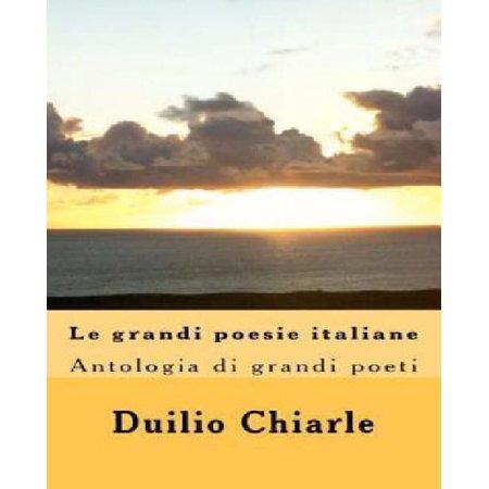 Le Grandi Poesie Italiane  Antologia