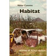 Habitat : Stories of Bent Realism