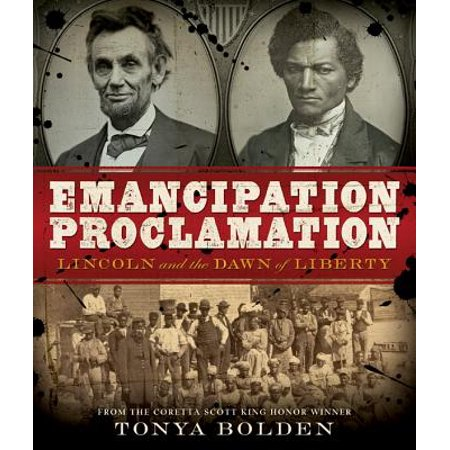 Emancipation Proclamation : Lincoln and the Dawn of