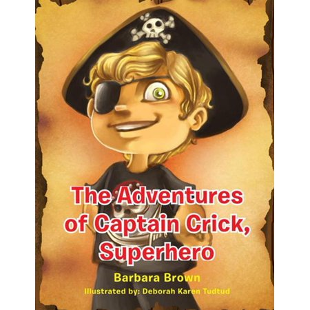 The Adventures of Captain Crick, Super Hero - (Crick Kit)