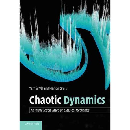 Chaotic Dynamics: An Introduction Based on Classical Mechanics