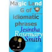 Magic Land G of idiomatic phrases - eBook