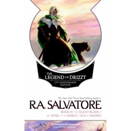 The Legend Of Drizzt  25Th Anniversary Edition   The Silent Blade   The Spine Of The World   The Sea Of Swords