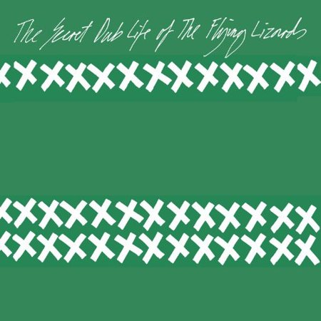 The Secret Dub Life Of The Flying Lizards (Vinyl)