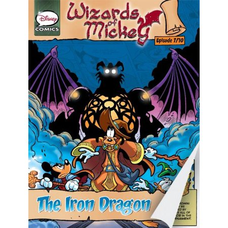 Wizards of Mickey #7: The Iron Dragon -