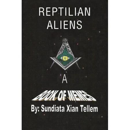 Reptilian Aliens a Book of Memes - eBook