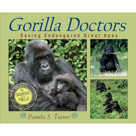 Scientists in the Field (Paperback): Gorilla Doctors: Saving Endangered Great Apes (Paperback)