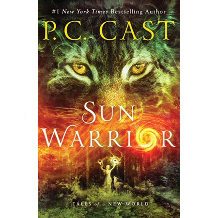 Sun Warrior : Tales of a New World (The Setting Sun And The Rolling World)