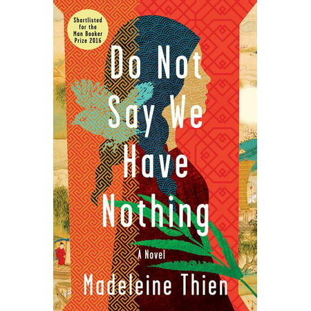 Do Not Say We Have Nothing (Hardcover)