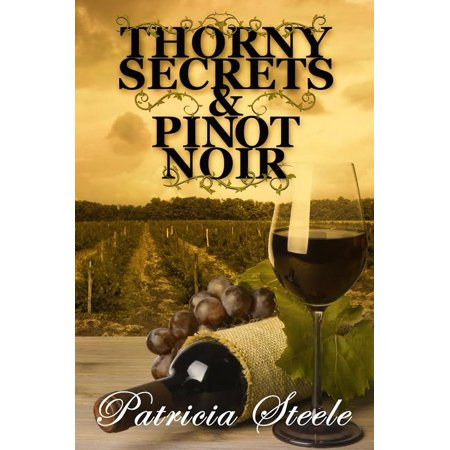 Thorny Secrets and Pinot Noir - eBook