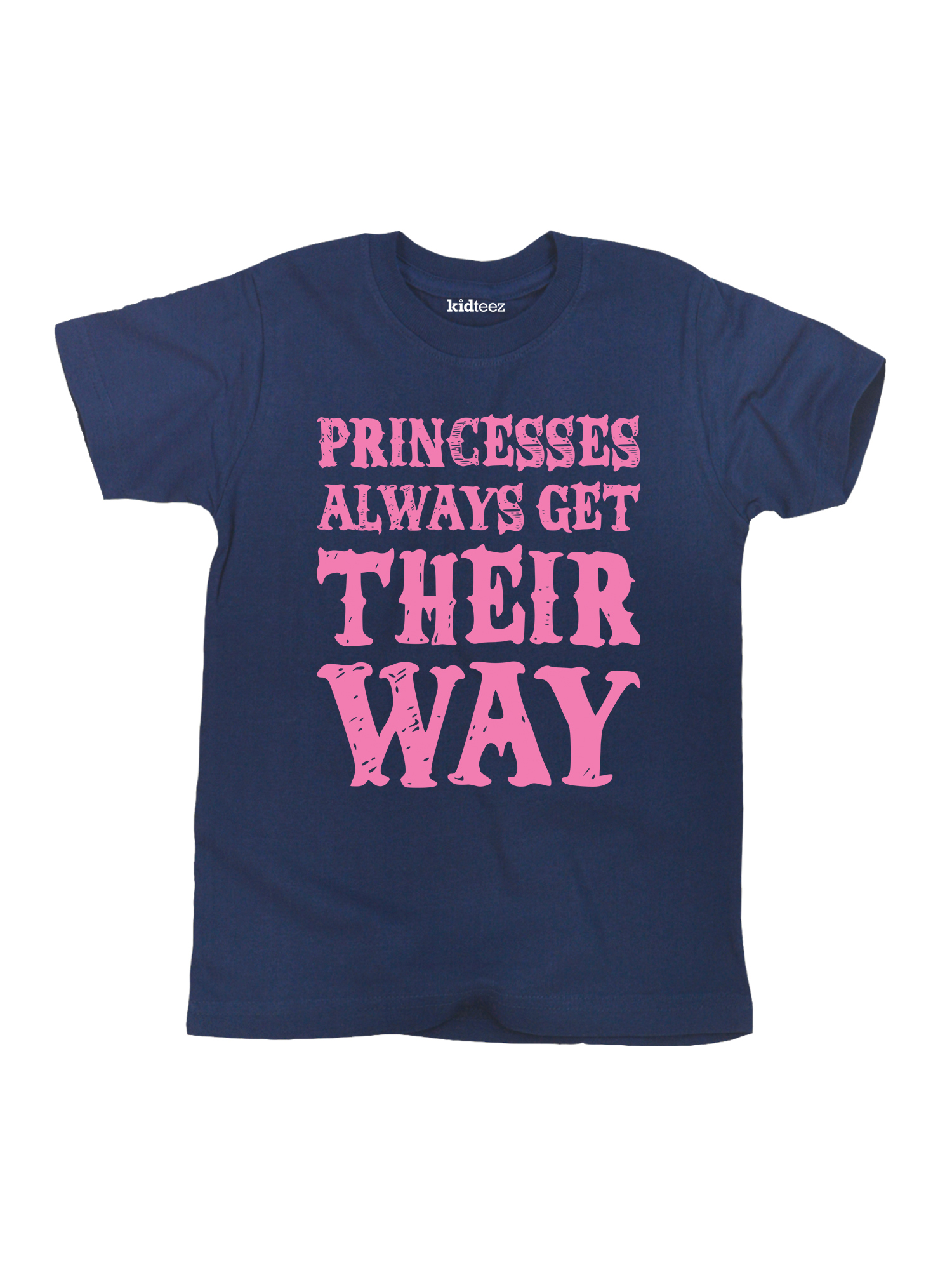 Princesses Always Get Their Way Cute Trendy-Toddler T-Shirt
