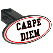 "Carpe Diem, Sieze The Day 1.25"" Oval Tow Trailer Hitch Cover Plug Insert"