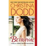 Betrayal : A Bella Terra Deception Novel