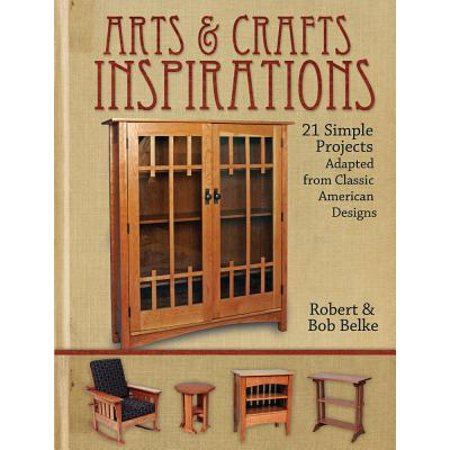 American Home Classic Arts (Arts & Crafts Inspirations : 21 Simple Projects Adapted from Classic American Designs )