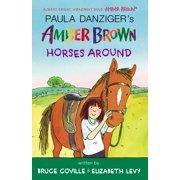 Amber Brown: Amber Brown Horses Around (Series #12) (Paperback)