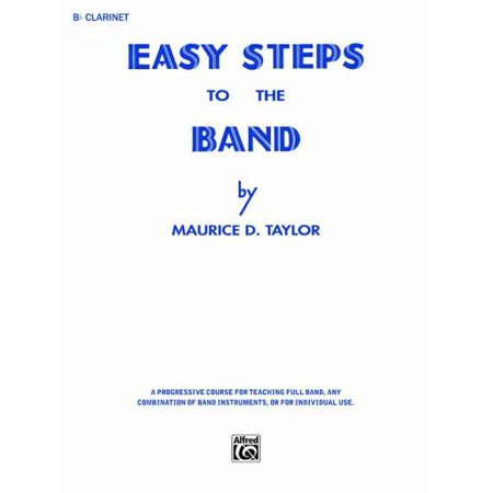 B-flat Clarinet Music Book - Easy Steps to the Band B-flat Clarinet