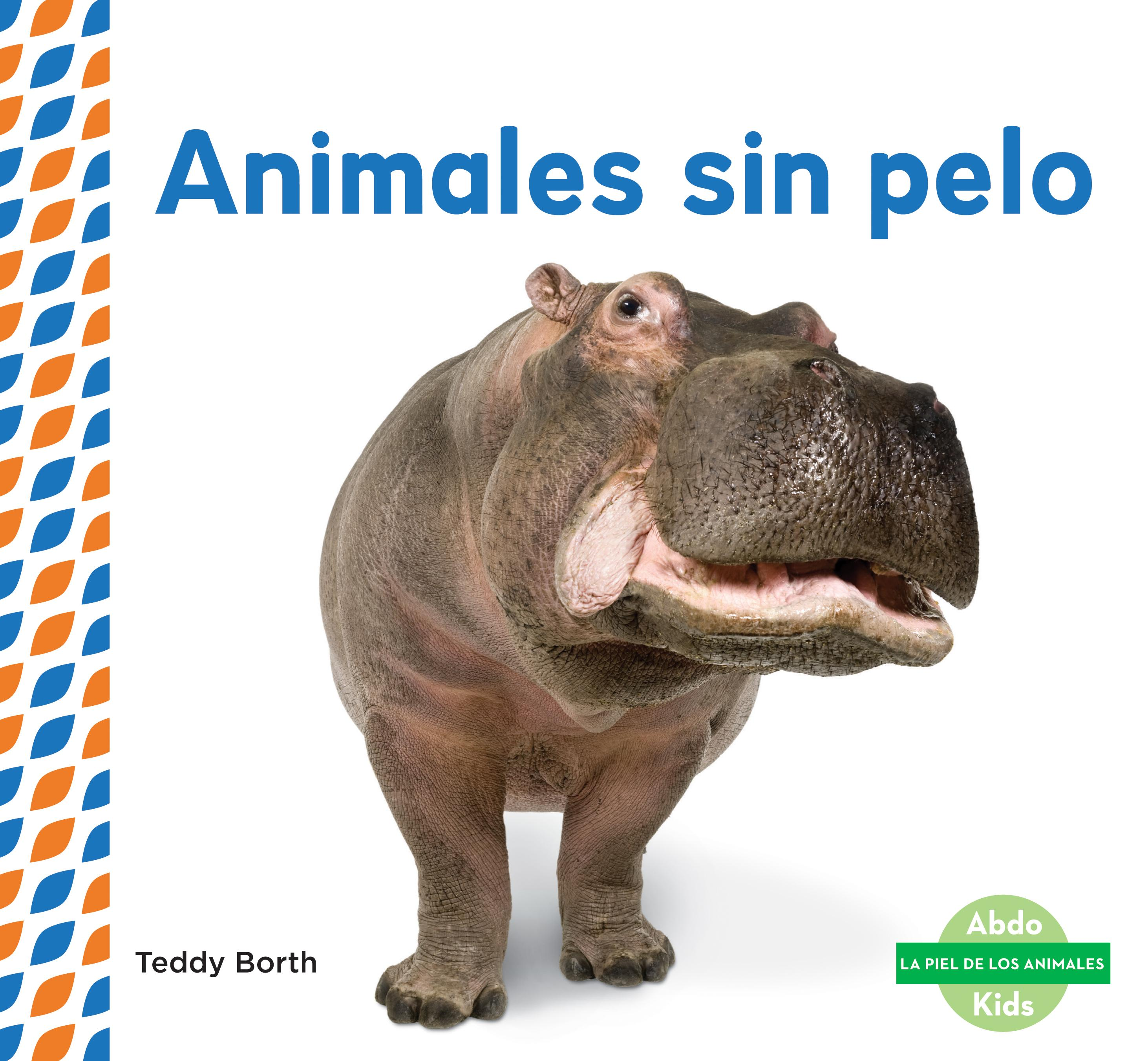 Animales Sin Pelo (Hairless Animals )