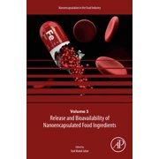 Release and Bioavailability of Nanoencapsulated Food Ingredients - eBook
