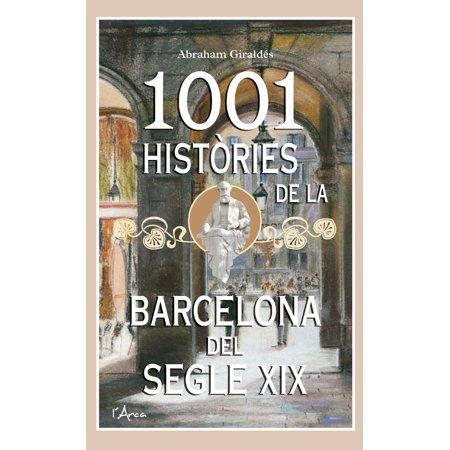 1001 Hist?ries de la Barcelona del segle XIX - eBook