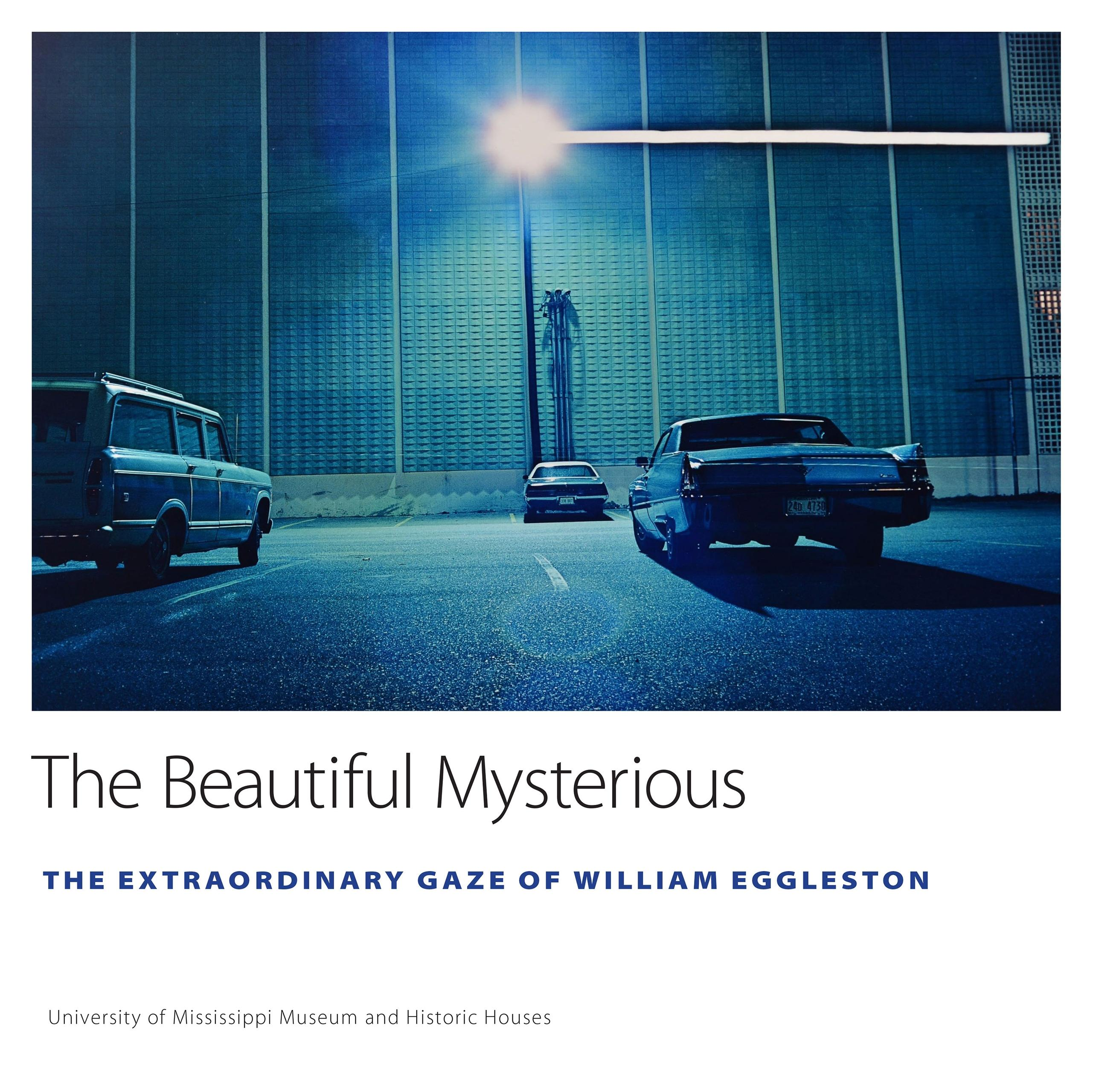 University of Mississippi Museum and Historic Houses: The Beautiful Mysterious (Hardcover)