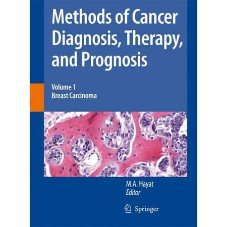 Methods Of Cancer Diagnosis  Therapy And Prognosis  Breast Carcinoma