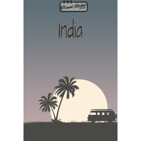 India - Travel Planner - TRAVEL ROCKET Books: Travel journal for your travel memories. With travel quotes, travel dates, packing list, to-do list, (List Of Whisky Brands In India With Price)