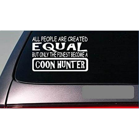 Coon hunter equal Sticker *G632* 8