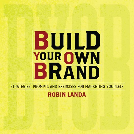 Build Your Own Brand : Strategies, Prompts and Exercises for Marketing (Landa Designs Bridesmaids)