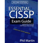 Essential Cissp Exam Guide: Updated for the 2018 Cissp Body of Knowledge (Paperback)