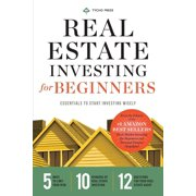 Real Estate Investing for Beginners: Essentials to Start Investing Wisely (Paperback)