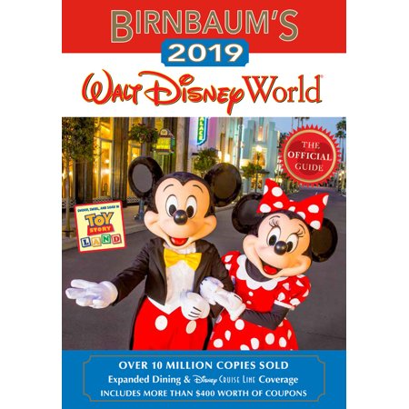 Birnbaum's 2019 walt disney world: the official guide (paperback):