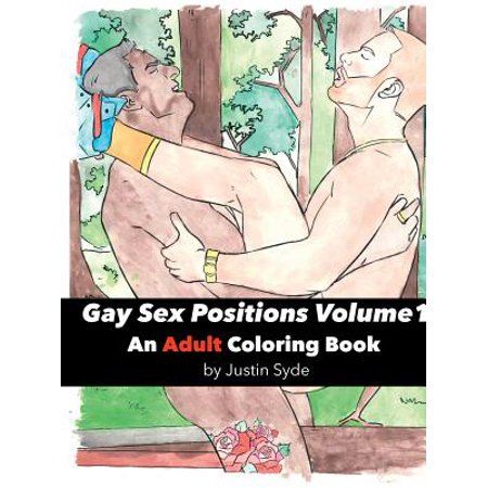 Gay Sex Positions, Volume 1 : An Adult Coloring Book (Gay Sex Poppers)