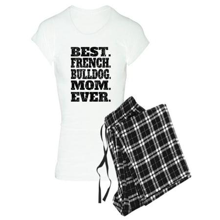 CafePress - Best French Bulldog Mom Ever Pajamas - Women's Light