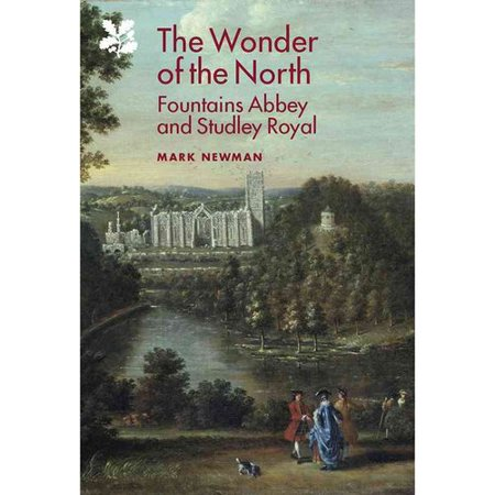 The Wonder Of The North  Fountains Abbey And Studley Royal
