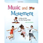 Music and Movement: A Way of Life for the Young Child (Paperback)