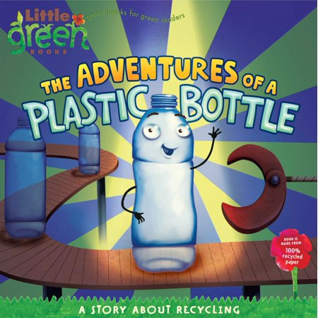 The Adventures of a Plastic Bottle : A Story About Recycling](Little Story About Halloween)