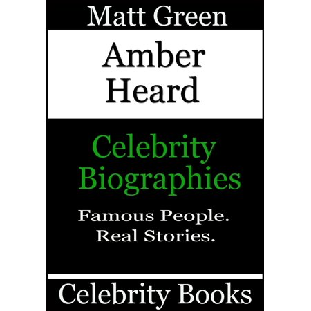 Amber Heard: Celebrity Biographies - eBook - Amber Heard Halloween