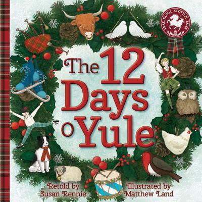 The 12 Days O Yule : A Scottish Twelve Days of Christmas ()