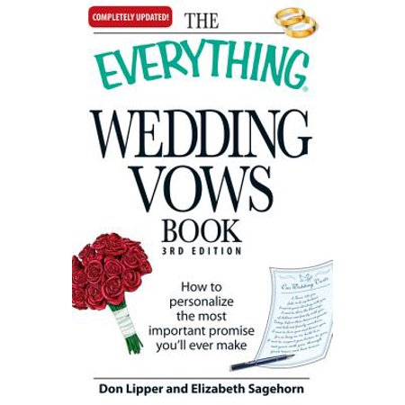 Everything Wedding Vows Book (The Everything Wedding Vows Book -)