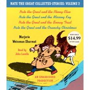 Nate the Great Collected Stories: Volume 2 : Nate the Great and the Phony Clue; Nate the Great and the Missing Key; Nate the Great and the Snowy Trail; Nate the Great and the Crunchy Christmas