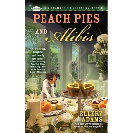 Peach Pies and Alibis (Best Peach Pie In Atlanta)